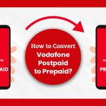 How to Convert Vodafone Postpaid to Prepaid Number?