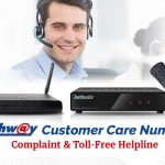 Hathway Customer Care Number: Complaint & Toll-Free Helpline