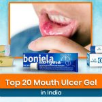 Top 20 Mouth Ulcer Gel in India (2020)