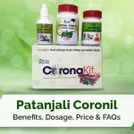 Patanjali Coronil Benefits, Dosage, Price & FAQs