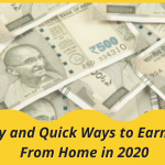 20 Easy and Quick Ways to Earn Money from Home in 2021