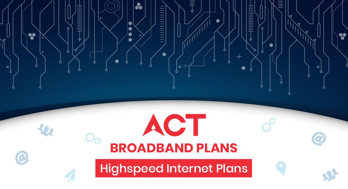 ACT Broadband Plans