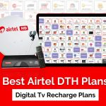 Best Airtel DTH Plans 2021: Digital TV Recharge Plans