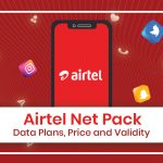 Airtel Net Pack 2020: Data Plans, Price and Validity