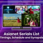 Asianet Serials List 2021: Timings, Schedule and Synopsis