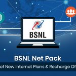 BSNL Net Pack 2021: List of New Internet Plans & Recharge Offers