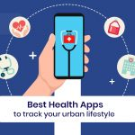 Best Health Apps to Track Your Urban Lifestyle in 2021