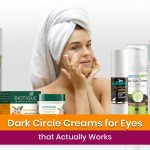 15 Dark Circle Creams for Eyes that Actually Works