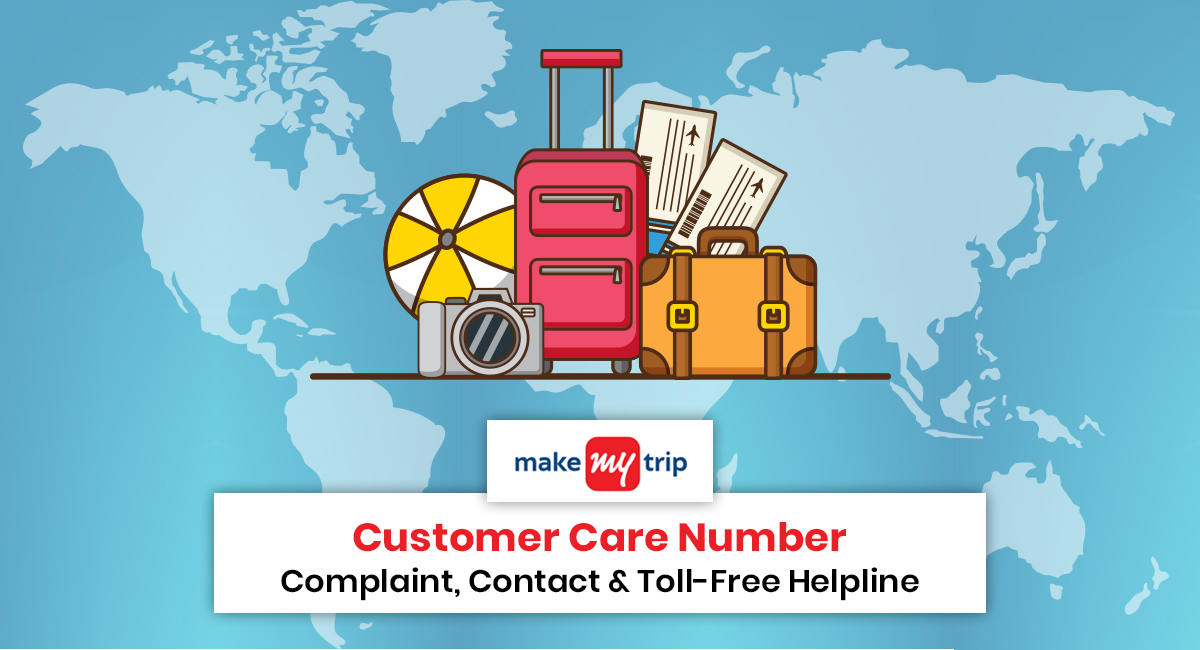 MakeMyTrip Customer Care Number