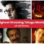 25 Highest Grossing Telugu Movies of All Time