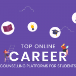 Top Online Career Counselling Platforms for Students