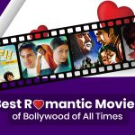 30 Best Romantic Movies of Bollywood of All Times