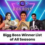 List of Bigg Boss Winners for All Seasons: Year, Prize Money & Controversies