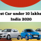 15 Best Car under 10 Lakhs in India 2020