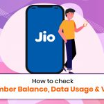 How to Check JIO Number: Balance, Data Usage & Validity