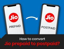 Jio Prepaid to Postpaid