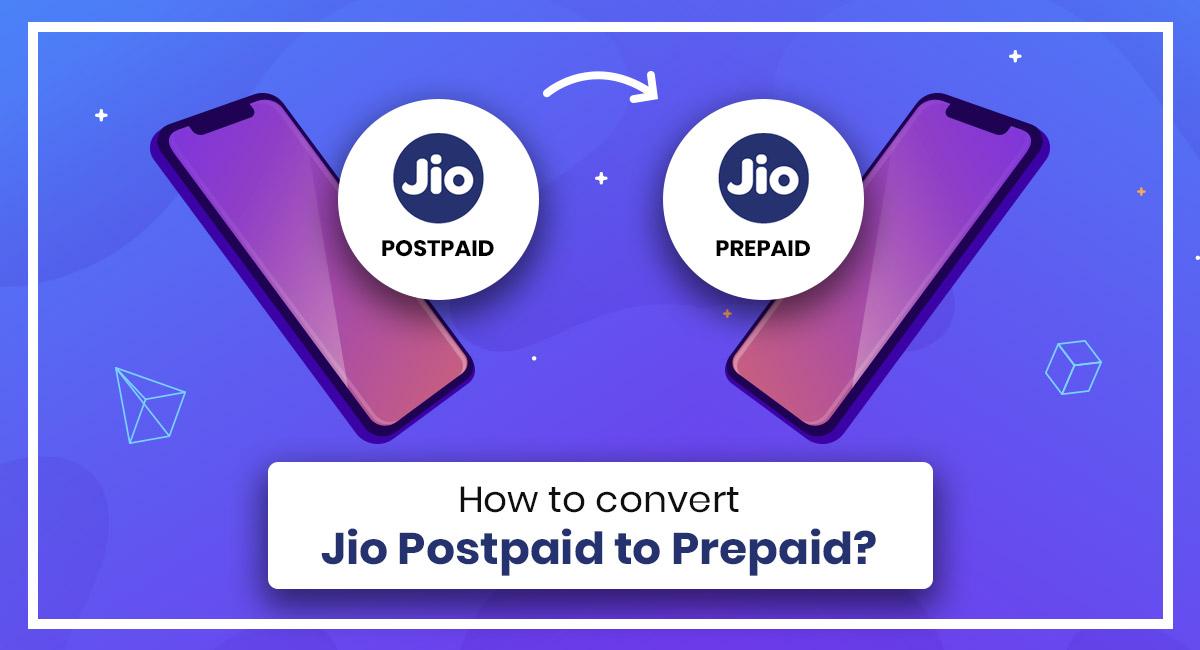 Jio Postpaid to Prepaid