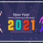 100+ New Year Wishes, Greetings & Messages 2021