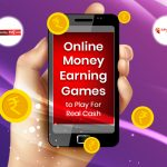 Top 25 Money Earning Games in India for Real Cash