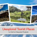 20 Unexplored Tourist Places to Visit in Himachal Pradesh 2021