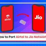 How to Port Airtel to Jio Network?