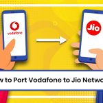 How to Port Vodafone to Jio Network?