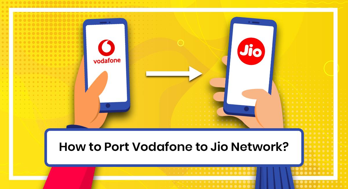 Port Vodafone to Jio