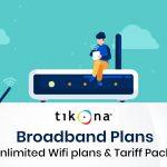 Tikona Broadband Plans: Unlimited Wifi Plans & Tariff Packs