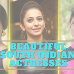 20 Beautiful South Indian Actresses who are Ruling Film Industry