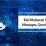 Eid Mubarak Wishes, Messages, Quotes, and SMS 2021