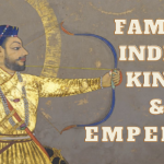 20+ Famous Indian Kings and Emperors from History