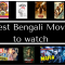 20 New Bengali Movies to Watch in 2020