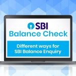 SBI Balance Check: Different ways for SBI Balance Enquiry
