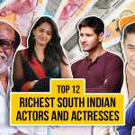 Top 12 Richest South Indian Actors and Actresses 2021