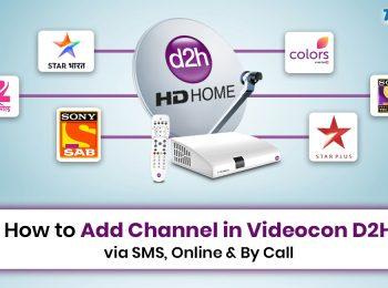 Add Channel in Videocon D2H