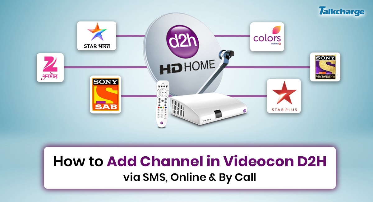 Add Channel in Videocon D2H