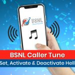 BSNL Caller Tune: How to Set, Activate & Deactivate Hello Tunes