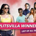 Splitsvilla Winners List of All Seasons: Winning Couple, Hosts & Locations