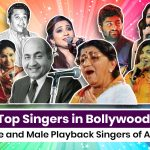 Top 16 Singers in Bollywood: Female and Male Playback Singers of All Time
