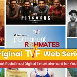 Original TVF Web Series That Redefined Digital Entertainment for Youth