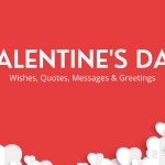 200+ Valentine's Day Wishes, Quotes, Messages & Greetings 2021