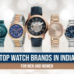 Top 25 Watch Brands in India Worth Buying for Men and Women