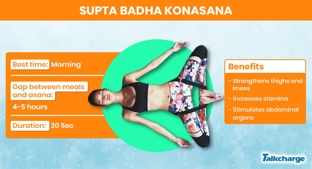 Supta Badha Konasana for Weight Gain