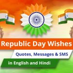 Republic Day Quotes 2021: Wishes, Messages & SMS in English and Hindi