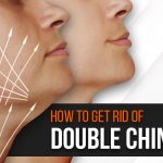 How to Get Rid of Double Chin Fat: Remedies & Exercises
