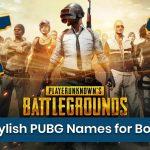 100+ Unique PUBG Names for Boys