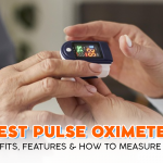 Best Pulse Oximeter: Benefits, Features & How to Measure SpO2