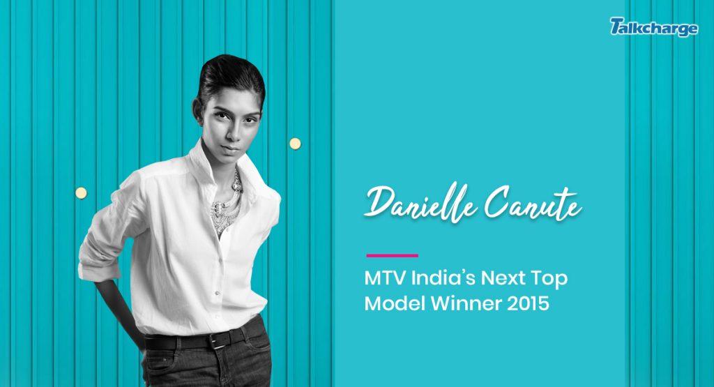 Danielle Canute - MTV India's Next Top Model Winner 2015