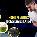 Home Remedies for Acidity that Actually Work!