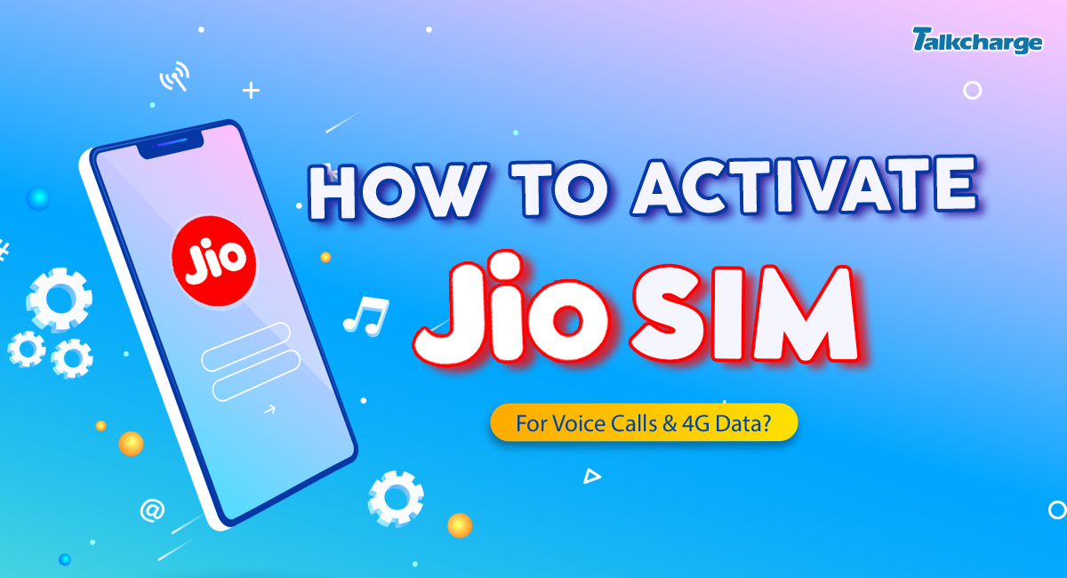 How to activate Jio sim